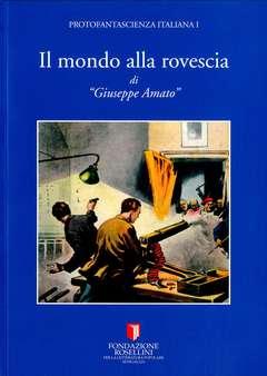 Copertina MONDO ALLA ROVESCIA n. - IL MONDO ALLA ROVESCIA, FONDAZIONE ROSELLINI