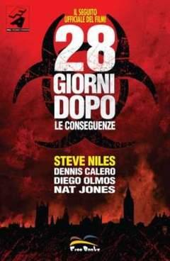 Copertina 28 GIORNI DOPO: LE CONSEGUENZE n.0 - 28 GIORNI DOPO: LE CONSEGUENZE, FREE BOOKS