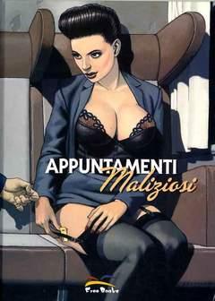Copertina APPUNTAMENTI MALIZIOSI n.0 - APPUNTAMENTI MALIZIOSI, FREE BOOKS