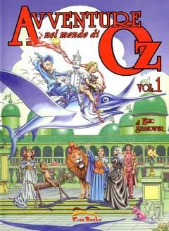 Copertina AVVENTURE NEL MONDO DI OZ n.1 - AVVENTURE NEL MONDO DI OZ, FREE BOOKS
