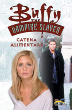 Copertina BUFFY THE VAMPIRE SLAYER n.11 - CATENA ALIMENTARE, FREE BOOKS