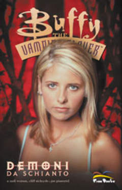 Copertina BUFFY THE VAMPIRE SLAYER n.8 - DEMONI DA SCHIANTO, FREE BOOKS