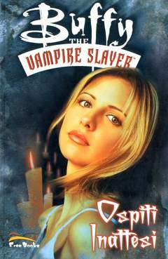 Copertina BUFFY THE VAMPIRE SLAYER PACK n.2 - contiene BUFFY THE VAMPIRE SLAYER 6/10, FREE BOOKS