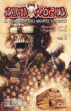 Copertina DEADWORLD IL PIANETA DEI MORTI n.1 - REQUIEM PER IL PIANETA TERRA, FREE BOOKS