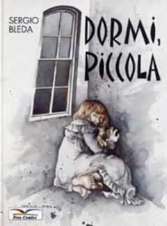 Copertina DORMI PICCOLA n.0 - DORMI PICCOLA, FREE BOOKS