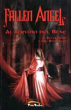 Copertina FALLEN ANGEL n.1 - AL SERVIZIO DEL BENE, FREE BOOKS