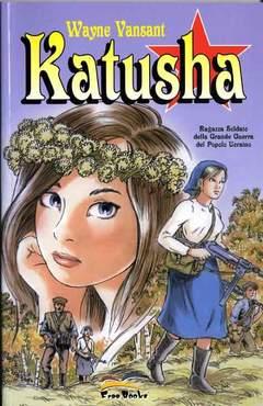 Copertina KATUSHA n.0 - KATUSHA, FREE BOOKS