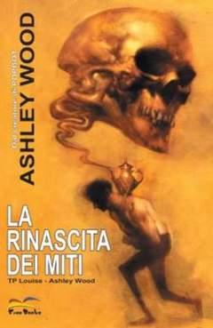 Copertina LA RINASCITA DEI MITI n.1 - LA RINASCITA DEI MITI, FREE BOOKS