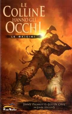 Copertina LE COLLINE HANNO GLI OCCHI - LE ORIGINI n. - ORIGINI, FREE BOOKS