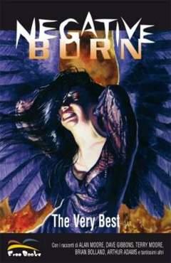 Copertina NEGATIVE BURN: THE VERY BEST n.0 - NEGATIVE BURN VERY BEST, FREE BOOKS