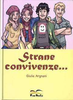 Copertina STRANE CONVIVENZE n.0 - STRANE CONVIVENZE, FREE BOOKS