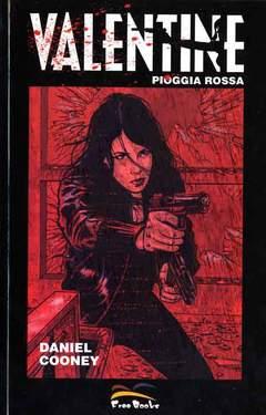 Copertina VALENTINE n.2 - PIOGGIA ROSSA, FREE BOOKS