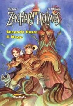 Copertina ZACHARY HOLMES [di 2] n.2 - SECONDO CASO: IL MAGO, FREE BOOKS