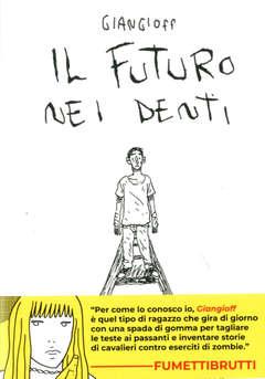 Copertina FUTURO NEI DENTI n. - IL FUTURO NEI DENTI, FUMETTI DI CANE