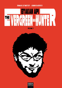 Copertina ETAKAN API EVERGREEN HUNTER n. - Etakan Api The Evergreen Hunter, GIUDA EDIZIONI