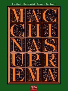 Copertina MACCHINA SUPREMA n. - Macchina Suprema, GIUDA EDIZIONI