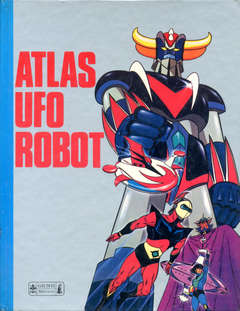 Copertina ATLAS UFO ROBOT n. - ATLAS UFO ROBOT, GIUNTI