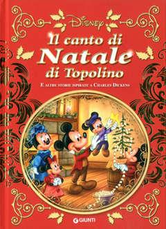 Copertina CANTO DI NATALE DI TOPOLINO n. - IL CANTO DI NATALE DI TOPOLINO, GIUNTI