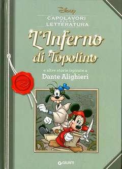 Copertina CAPOLAVORI DELLA LETTERATURA n.6 - LInferno di Topolino e altre storie ispirate a Dante Alighieri, GIUNTI