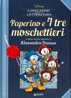 Copertina CAPOLAVORI DELLA LETTERATURA n.2 - Paperino e i tre moschettieri e altre storie ispirate a Alexandre Dumas, GIUNTI