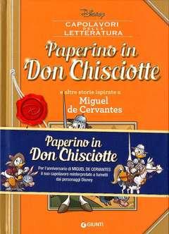Copertina CAPOLAVORI DELLA LETTERATURA n.5 - Paperino in Don Chisciotte e altre storie ispirate a Miguel de Cervantes, GIUNTI