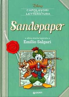 Copertina CAPOLAVORI DELLA LETTERATURA n.3 - Sandopaper e altre storie ispirate a Emilio Salgari, GIUNTI