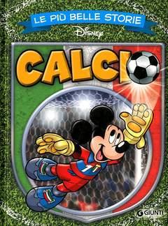 Copertina PIU' BELLE STORIE DISNEY n.9 - Calcio, GIUNTI