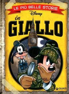 Copertina PIU' BELLE STORIE DISNEY n.8 - In Giallo, GIUNTI