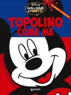 Copertina VIRTU E DIFETTI A FUMETTI n.7 - TOPOLINO - TOPOLINO COME ME, GIUNTI