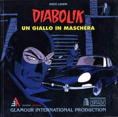 Copertina DIABOLIK UN GIALLO IN MASCHERA n. - DIABOLIK UN GIALLO IN MASCHERA, GLAMOUR INTERNATIONAL