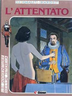 Copertina AVVENTURE DELLA STORIA n.7 - L'ATTENTATO, GLENAT ITALIA