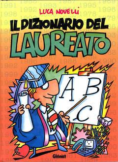 Copertina DIZIONARIO DEL LAUREATO n. - IL DIZIONARIO DEL LAUREATO, GLENAT ITALIA
