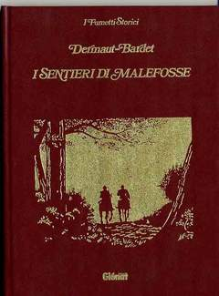 Copertina FUMETTI STORICI n.3 - I SENTIERI DI MALEFOSSE, GLENAT ITALIA