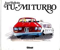 Copertina TU MI TURBO n. - TU MI TURBO, GLENAT ITALIA