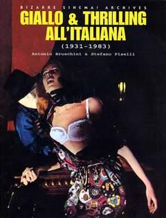 Copertina BIZARRE SINEMA n.10 - GIALLO & THRILLING ALL'ITALIANA - 1931/1983, GLITTERING IMAGES