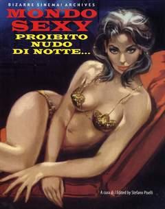 Copertina BIZARRE SINEMA n.11 - MONDO SEXY - PROIBITO NUDO DI NOTTE, GLITTERING IMAGES