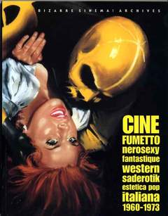 Copertina BIZARRE SINEMA n.8 - CINEFUMETTO:NEROSEXY,FANTASTIQUE,WESTERN,SADEROTIK, GLITTERING IMAGES