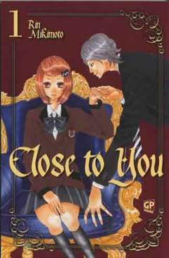 Copertina CLOSE TO YOU (m10) n.1 - CLOSE TO YOU, GP PUBLISHING
