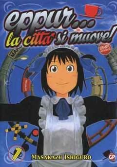 Copertina EPPUR...LA CITTA' SI MUOVE! n.1 - EPPUR...LA CITTA' SI MUOVE!, GP PUBLISHING