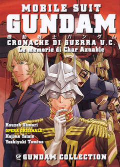 Copertina GUNDAM CRONACHE DI GUERRA UC n. - LE MEMORIE DI CHAR AZNABLE, GP PUBLISHING