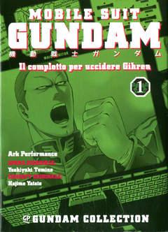 Copertina GUNDAM IL COMPLOTTO PER...(m4) n.1 - IL COMPLOTTO PER UCCIDERE GIHREN, GP PUBLISHING