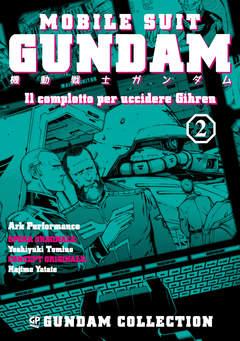 Copertina GUNDAM IL COMPLOTTO PER...(m4) n.2 - IL COMPLOTTO PER UCCIDERE GIHREN 2, GP PUBLISHING