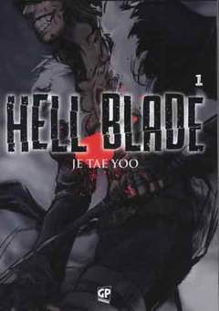 Copertina HELL BLADE (m5) n.1 - HELL BLADE, GP PUBLISHING