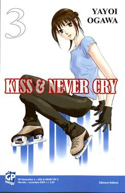 Copertina KISS & NEVER CRY (m11) n.3 - KISS & NEVER CRY, GP PUBLISHING