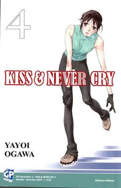 Copertina KISS & NEVER CRY (m11) n.4 - KISS & NEVER CRY, GP PUBLISHING