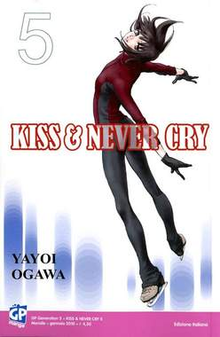 Copertina KISS & NEVER CRY (m11) n.5 - KISS & NEVER CRY, GP PUBLISHING
