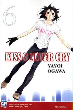 Copertina KISS & NEVER CRY (m11) n.6 - KISS & NEVER CRY, GP PUBLISHING
