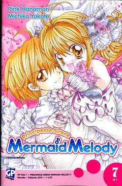 Copertina MERMAID MELODY (m7) n.7 - PRINCIPESSE SIRENE, GP PUBLISHING