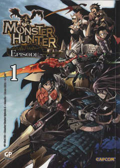 Copertina MONSTER HUNTER EPISODE (m3) n.1 - MONSTER HUNTER EPISODE, GP PUBLISHING