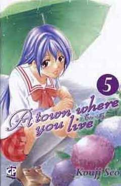 Copertina TOWN WHERE YOU LIVE (m27) n.5 - A TOWN WHERE YOU LIVE, GP PUBLISHING